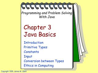 Chapter 3 Java Basics
