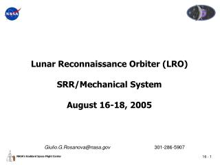 Lunar Reconnaissance Orbiter (LRO) SRR/Mechanical System August 16-18, 2005