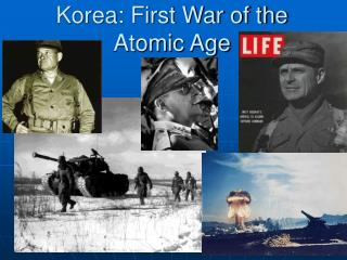 Korea: First War of the Atomic Age