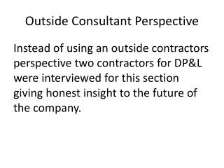 Outside Consultant Perspective