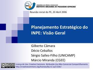 Planejamento Estratégico do INPE: Visão Geral
