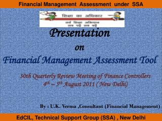 Presentation  on Financial Management Assessment Tool