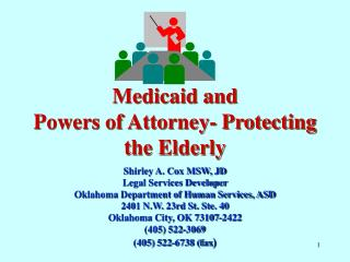 Medicaid and Powers of Attorney- Protecting the Elderly