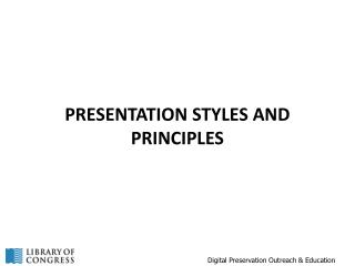 Presentation Styles and Principles