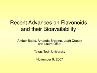 Recent Advances on Flavonoids and their Bioavailability