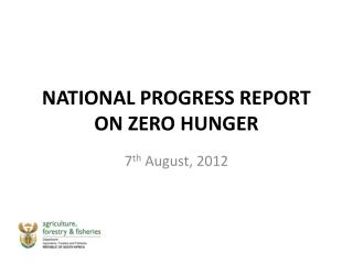 NATIONAL PROGRESS REPORT ON ZERO HUNGER