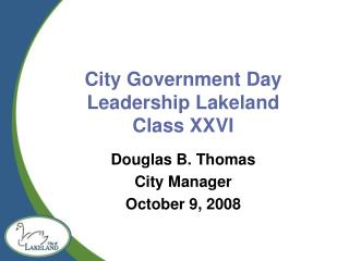 City Government Day Leadership Lakeland Class XXVI