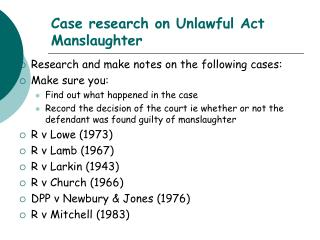 Case research on Unlawful Act Manslaughter