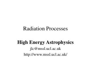 Radiation Processes