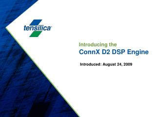 Introducing the ConnX D2 DSP Engine