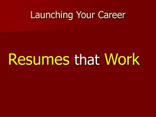 Launching Your Career