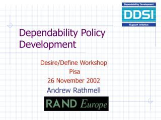 Dependability Policy Development