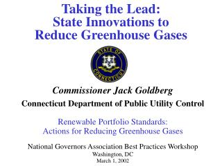 Taking the Lead:  State Innovations to  R educe Greenhouse Gases
