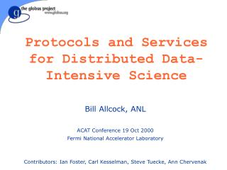 Protocols and Services for Distributed Data-Intensive Science