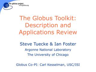 The Globus Toolkit: Description and Applications Review