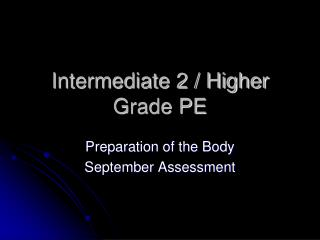 Intermediate 2 / Higher Grade PE
