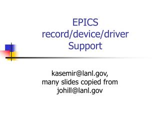 EPICS record/device/driver Support