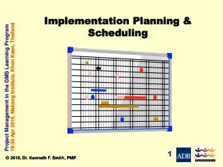 Implementation Planning & Scheduling