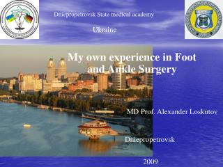 My own experience in Foot and Ankle Surgery