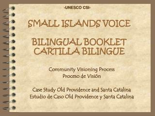 SMALL ISLANDS VOICE BILINGUAL BOOKLET CARTILLA BILINGUE