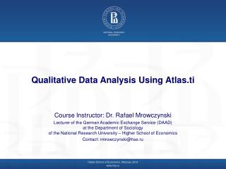 Qualitative Data Analysis Using  Atlas.ti