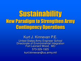 Sustainability New Paradigm to Strengthen Army Contingency Operations