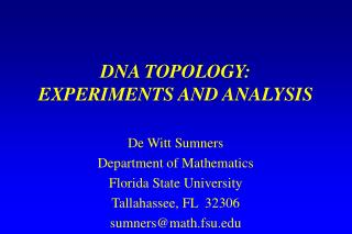DNA TOPOLOGY:  EXPERIMENTS AND ANALYSIS