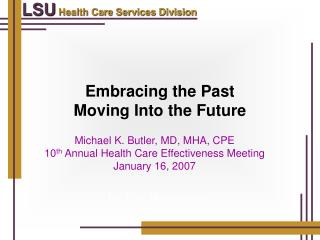 Embracing the Past  Moving Into the Future