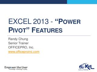 "Excel 2013 -  ""Power Pivot"" Features"