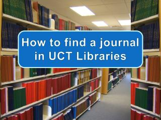 How to find a journal in UCT Libraries