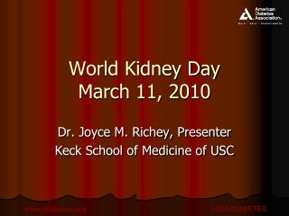 World Kidney Day March 11, 2010