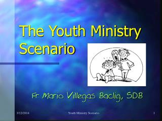 The Youth Ministry Scenario