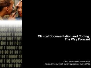 Clinical Documentation and Coding: The Way Forward