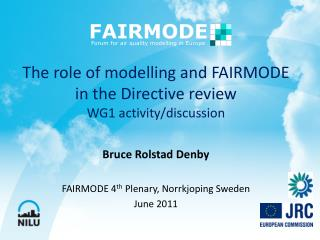 The role of modelling and FAIRMODE in the Directive review WG1 activity/discussion