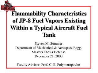 Flammability Characteristics of JP-8 Fuel Vapors Existing Within a Typical Aircraft Fuel Tank