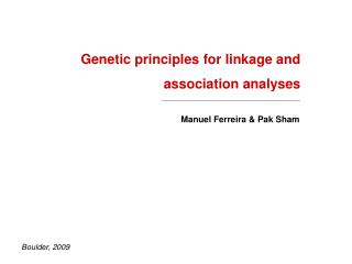 Genetic principles for linkage and association analyses