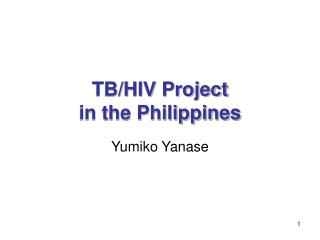 TB/HIV Project in the Philippines