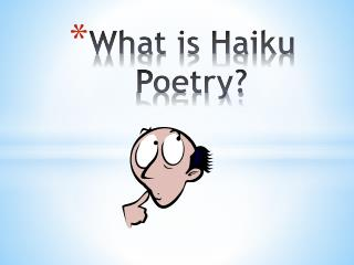 What is Haiku Poetry?