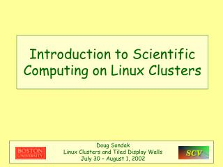 Introduction to Scientific Computing on Linux Clusters