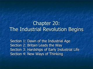 Chapter 20: The Industrial Revolution Begins