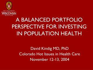 A BALANCED PORTFOLIO PERSPECTIVE FOR INVESTING IN POPULATION HEALTH
