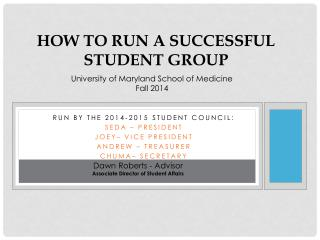 How to Run a Successful Student Group