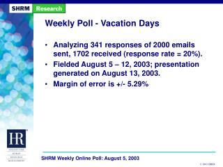 Weekly Poll - Vacation Days