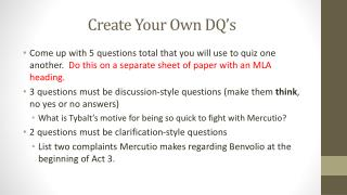 Create Your Own DQ's