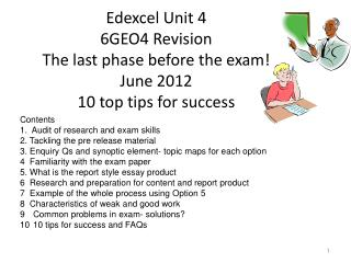 Edexcel Unit 4 6GEO4 Revision The last phase before the exam!  June 2012 10 top tips for success