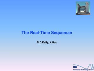 The Real-Time Sequencer