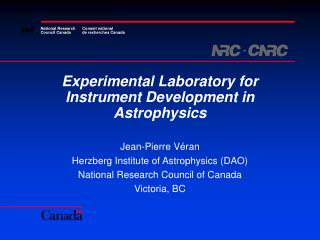 Experimental Laboratory for Instrument Development in Astrophysics