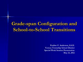 Grade-span Configuration and  School-to-School Transitions