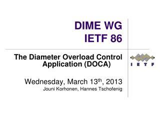 DIME WG IETF 86