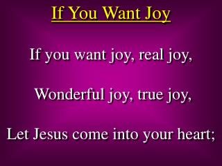If You Want Joy